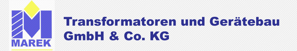 Marek Transformatoren GmbH & Co. KG